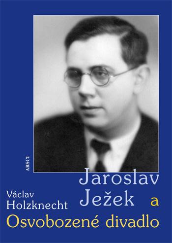 Jaroslav Ježek a Osvobozené divadlo