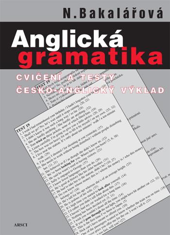 Anglická gramatika. Cvičení a testy, česko-anglický výklad (5. vydání)