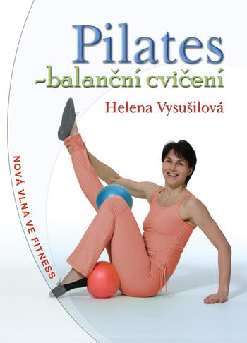 Pilates - balanční cvičení (4. vydání)
