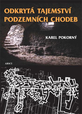 Odkrytá tajemství podzemních chodeb
