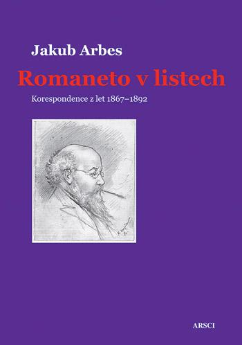 Romaneto v listech. Korespondence z let 1867-1892
