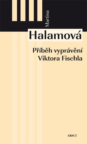 Příběh vyprávění Viktora Fischla